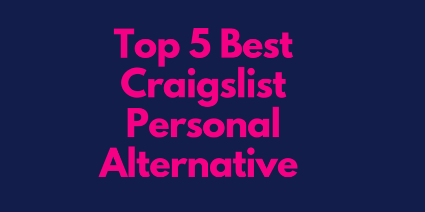 Top 5 Best Craigslist Personal Alternative
